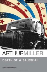 Death of a Salesman - Arthur Miller, Enoch Brater