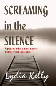 Screaming in the Silence - Lydia Kelly