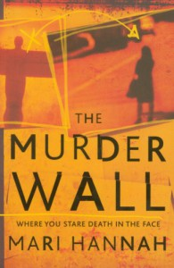The Murder Wall - Mari Hannah