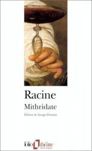 Mithridate - Jean Racine, Georges Forestier