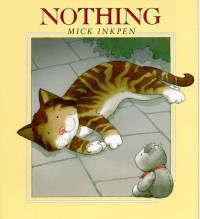 Nothing - Mick Inkpen