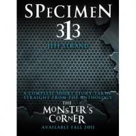 Specimen 313 - Jeff Strand