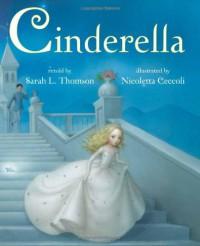 Cinderella - Sarah L. Thomson
