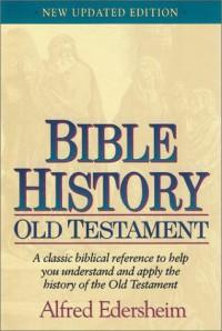 Bible History: Old Testament - Alfred Edersheim