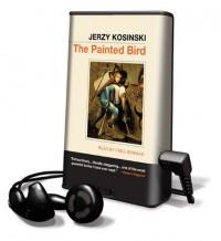 The Painted Bird - Jerzy Kosiński, Fred Berman