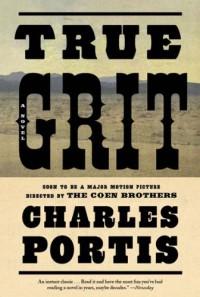 True Grit - Charles Portis, Donna Tartt