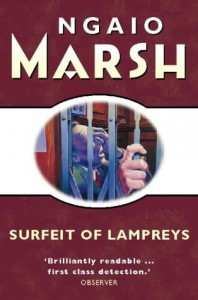 Surfeit of Lampreys - Ngaio Marsh