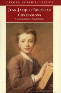 Confessions (World's Classics) - Jean-Jacques Rousseau, Patrick Coleman, Angela Scholar