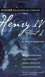 Henry IV, Part 1 - William Shakespeare, Barbara A. Mowat, Paul Werstine