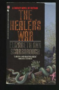 The Healer's War - Elizabeth Ann Scarborough