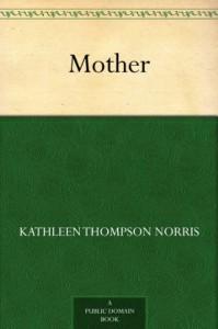 Mother - Kathleen Thompson Norris