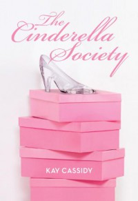 The Cinderella Society - Kay Cassidy