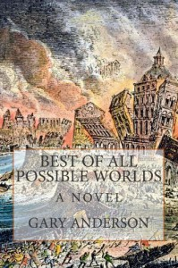Best of All Possible Worlds - Gary    Anderson