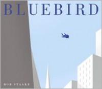 Bluebird - Bob Staake