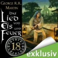 Das Lied von Eis und Feuer 18 - George R.R. Martin,  Reinhard Kuhnert
