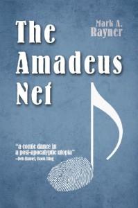 The Amadeus Net - Mark A. Rayner