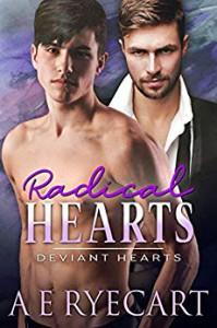 Radical Hearts - A E Ryecart