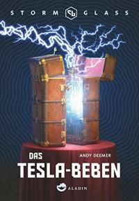 Stormglass. Das Tesla-Beben - Andy Deemer, Ann Lecker