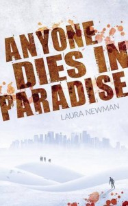 Anyone Dies in Paradise (ADIP) - Laura Newman