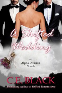 A Shifted Wedding - C.E. Black