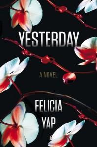 Yesterday - Felicia Yap