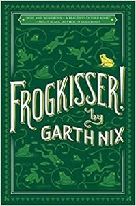 Frogkisser! - Garth Nix