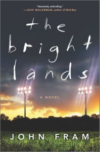 The Bright Lands - John Fram