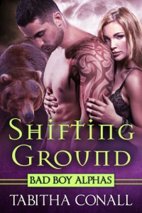 Shifting Ground (White Fir Bend Cult, #2) - Tabitha Conall