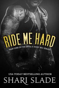 Ride Me Hard - Shari Slade