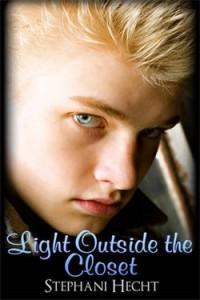 Light Outside the Closet - Stephani Hecht