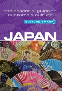 Japan - Culture Smart!: The Essential Guide to Customs & Culture - Paul Norbury