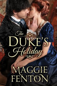 The Duke's Holiday - Maggie Fenton