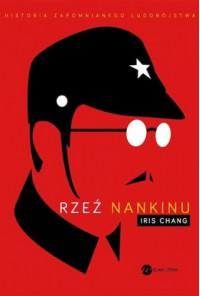 Rzeź Nankinu - Iris Chang