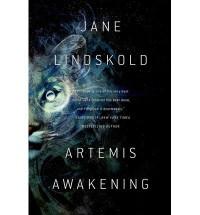By Jane Lindskold Artemis Awakening (1st First Edition) [Hardcover] - Jane Lindskold