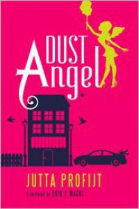 Dust Angel - Jutta Profijt