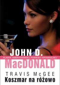 Koszmar na różowo - John D. MacDonald