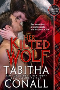 Her Kilted Wolf - Tabitha Conall