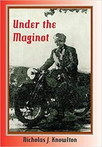 Under the Maginot - Nicholas J Knowlton
