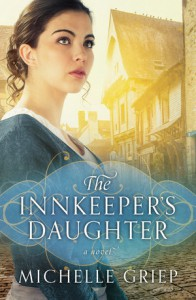 The Innkeeper's Daughter - Michelle Griep