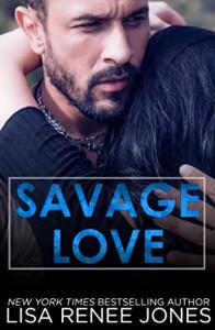 Savage Love (Savage Trilogy, #3) - Lisa Renee Jones