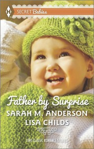 Father by Surprise: A Man of DistinctionHis Baby Surprise - Lisa Childs, Sarah M. Anderson