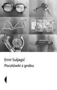 Pocztówki z grobu - Emir Suljagić