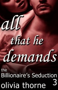 All That He Demands - Olivia Thorne