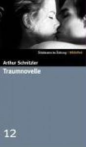 Traumnovelle (SZ-Bibliothek, #12) - Arthur Schnitzler
