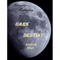 Dark Destiny - Amanda Skye