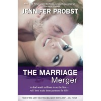 The Marriage Merger (Marriage to a Billionaire, #4) - Jennifer Probst