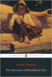 The Adventures of Huckleberry Finn (Penguin Classics) -