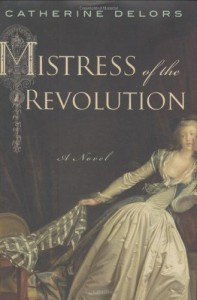 Mistress of the Revolution - Catherine Delors