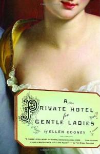 A Private Hotel for Gentle Ladies - Ellen Cooney