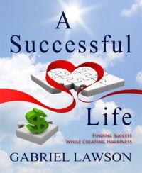 A Successful Life - Gabriel Lawson